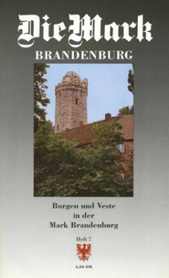 Nr. 7 Burgen und Veste in der Mark Brandenburg