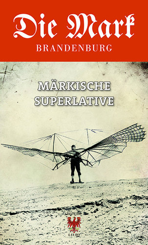 Nr. 100 Märkische Superlative